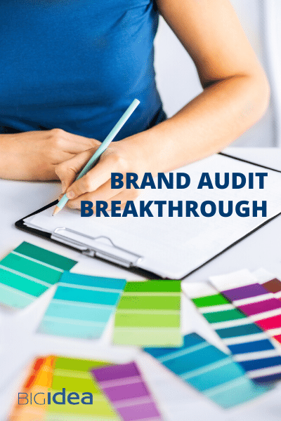 Brand Audit Breakthrough