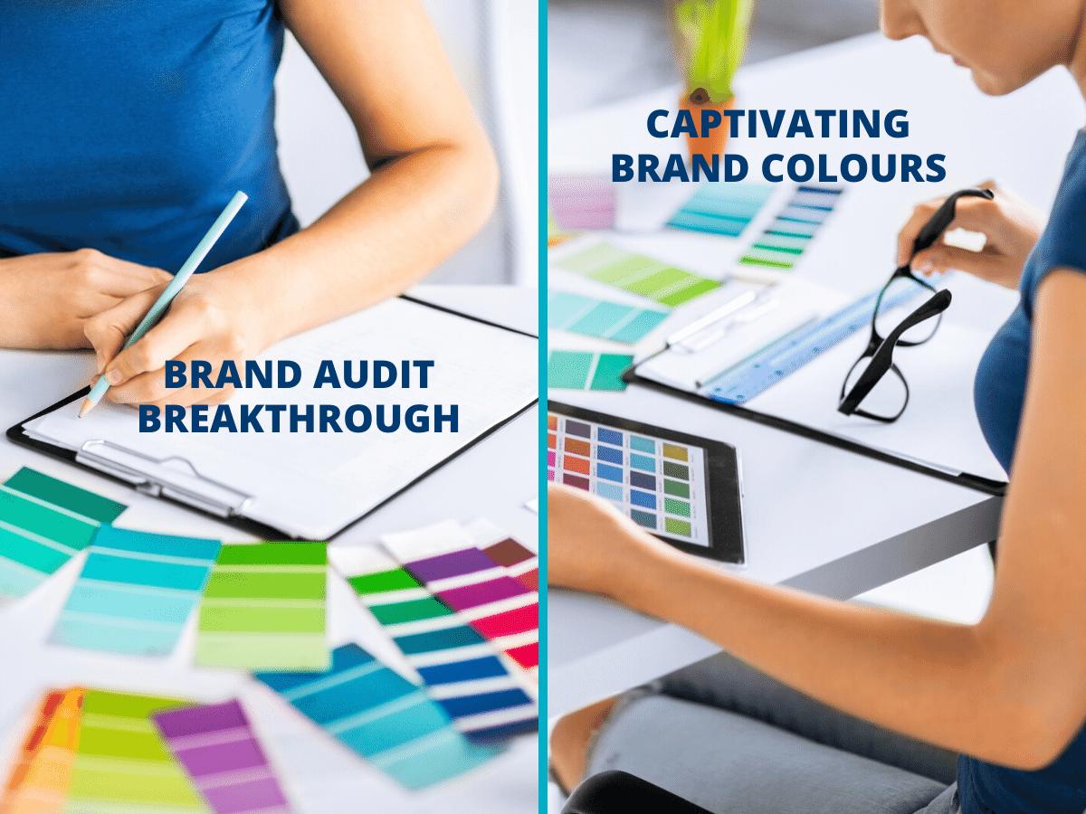 Brand Audit Breakthrough | Captivating Brand Colours
