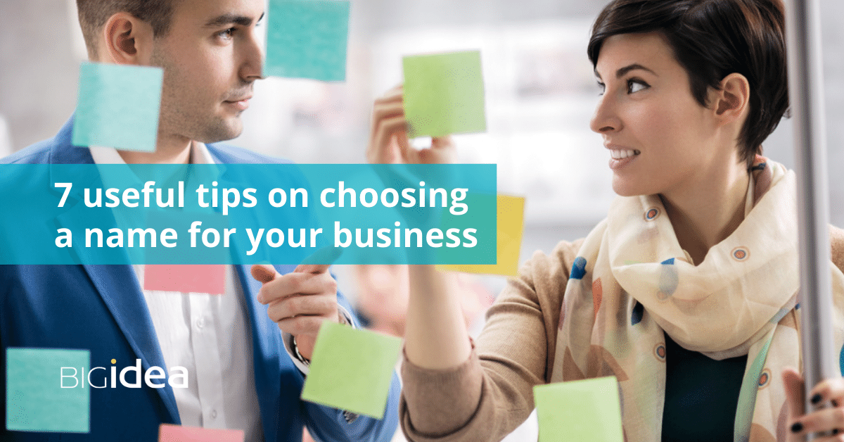 Seven useful tips on choosing a name for your business