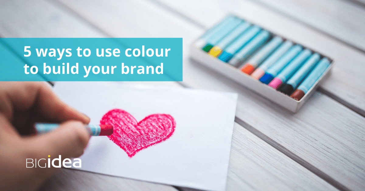 Five ways to use colour to build your brand
