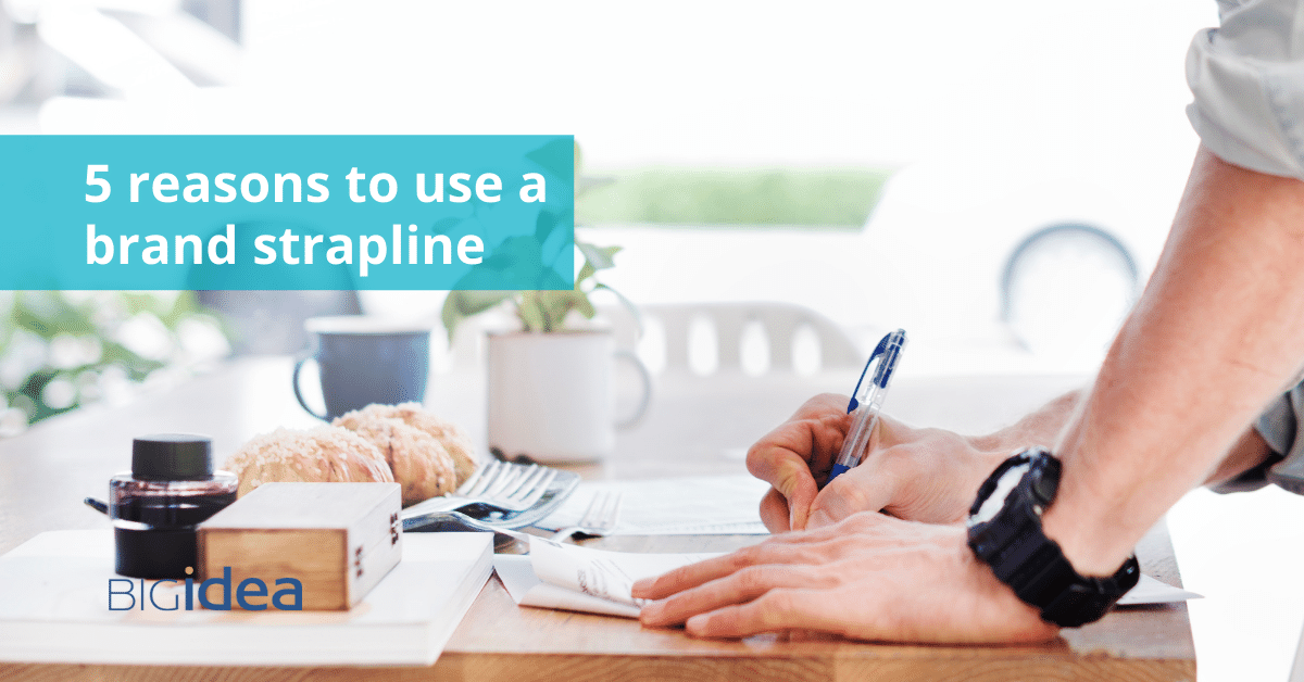 Five reasons to use a brand strapline